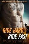 Ride Hard, Ride Fast (Seven Devils MC, #1)