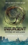 Download Insurgent - Nhng k ni lon (Divergent, #2) books