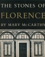 The Stones Of Florence: Illustrated Edition