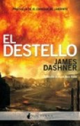 Download El destello (El corredor del laberinto, #0.5) books