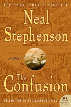 Reading books The Confusion (The Baroque Cycle, #2)