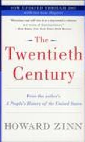 The Twentieth Century: A People's History