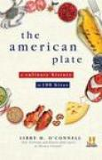 Download The American Plate: A Culinary History in 100 Bites pdf / epub books