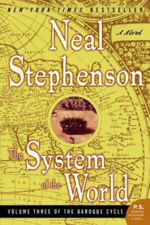 Reading books The System of the World (The Baroque Cycle, #3)