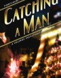 Catching a Man (Valeriel Investigations #1)