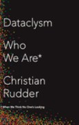 Download Dataclysm: Who We Are (When We Think No One's Looking) pdf / epub books