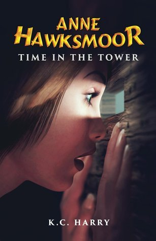 Anne Hawksmoor: Time in the Tower