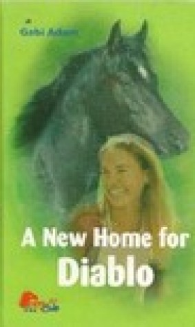 A New Home for Diablo (Diablo, #3)
