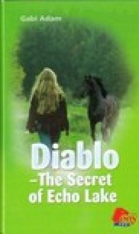 Diablo: The Secret of Echo Lake (Diablo, #9)