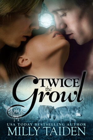 Reading books Twice the Growl (Paranormal Dating Agency, #1)