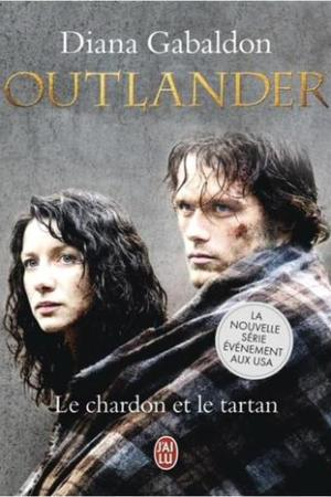 Reading books Le chardon et le tartan (Outlander, #1)