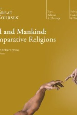 Reading books God and Mankind: Comparative Religions (The Great Courses)
