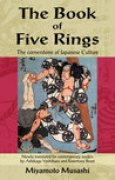 Download The Book of Five Rings: The Cornerstone of Japanese Culture books