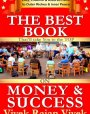 The Best Book on Money and Success That'll take You to the Top