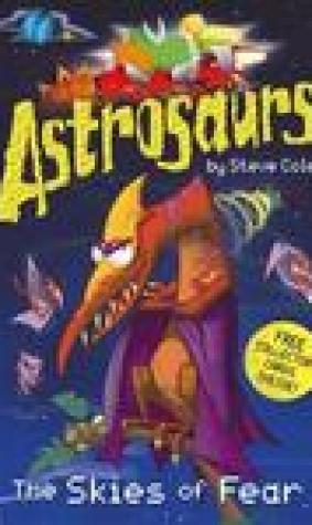The Skies of Fear (Astrosaurs, #5)