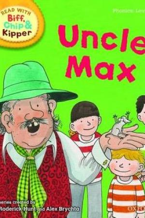 Reading books Oxford Reading Tree Read with Biff, Chip, and Kipper: Phonics: Level 6: Uncle Max