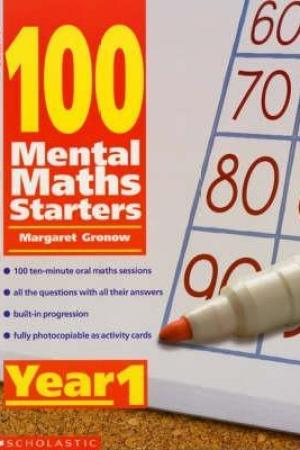 Reading books 100 Mental Maths Starters: Year 1