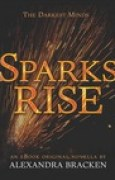Download Sparks Rise (The Darkest Minds #2.5) books