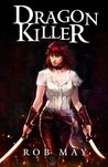 Dragon Killer (Reckoning of Dragons #1)