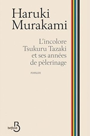 Reading books L'incolore Tsukuru Tazaki et ses annes de plerinage