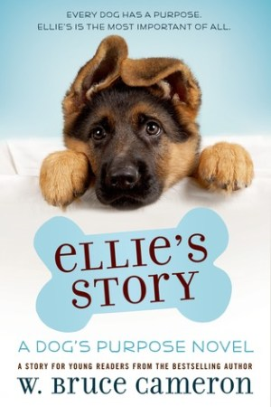 read online Ellie's Story (A Dog's Purpose)