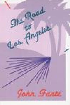 read online The Road to Los Angeles (The Saga of Arthur Bandini, #2)