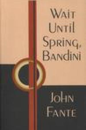 read online Wait Until Spring, Bandini (The Saga of Arthur Bandini, #1)