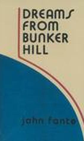 Dreams from Bunker Hill (The Saga of Arthur Bandini, #4)