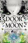 The Door in the Moon (Chronoptika #3)