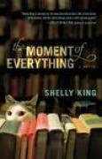 Download The Moment of Everything books