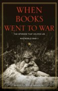 Download When Books Went to War: The Stories that Helped Us Win World War II pdf / epub books