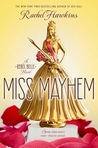 Download Miss Mayhem (Rebel Belle, #2)