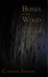 Bones by the Wood (Kairos #2)