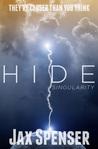 Singularity (Hide, #2)