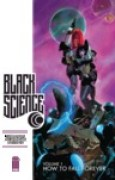 Download Black Science, Vol. 1: How to Fall Forever (Black Science, #1) pdf / epub books
