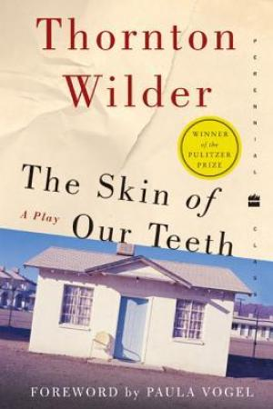 read online The Skin of Our Teeth