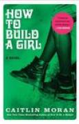 Download How to Build a Girl books