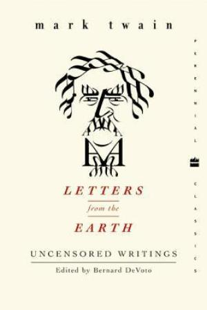 Reading books Letters from the Earth: Uncensored Writings