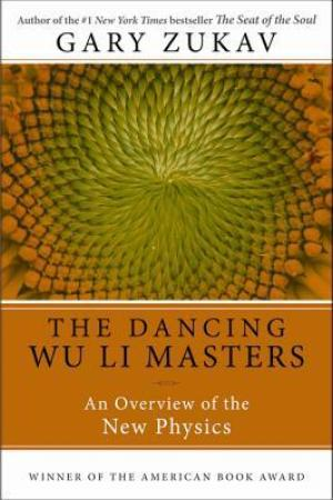Reading books Dancing Wu Li Masters: An Overview of the New Physics (Perennial Classics)