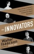 Download The Innovators: How a Group of Hackers, Geniuses and Geeks Created the Digital Revolution books
