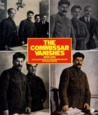 The Commissar Vanishes:  The Falsification of Photographs and Art in Stalin's Russia