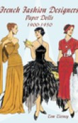 Download French Fashion Designers Paper Dolls: 1900-1950 pdf / epub books