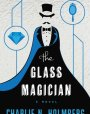 The Glass Magician (The Paper Magician Trilogy, #2)