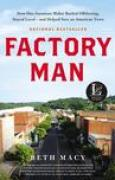 Download Factory Man: How One Furniture Maker Battled Offshoring, Stayed Local - and Helped Save an American Town pdf / epub books