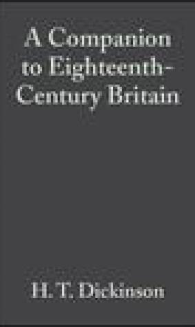 A Companion to Eighteenth-Century Britain