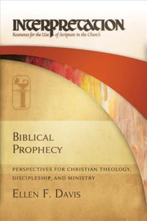 Reading books Biblical Prophecy: Perspectives for Christian Theology, Discipleship, and Ministry
