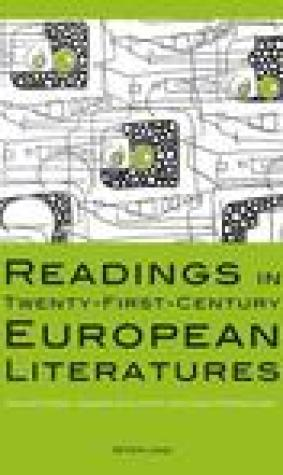 Readings in Twenty-First-Century European Literatures