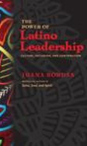 Power of Latino Leadership: Culture, Inclusion, and Contribution