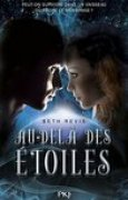 Download Au-del des toiles (Across the Universe, #1) books
