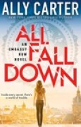 Download All Fall Down (Embassy Row, #1) books